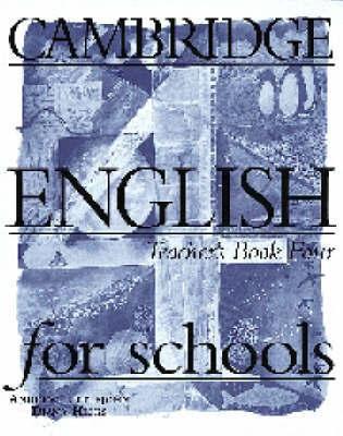 Cambridge English for Schools 4 Teacher's Book: Bk. 4: Teacher's Book by Andrew Littlejohn