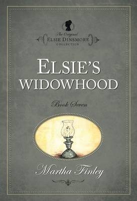 The The Original Elsie Dinsmore Collection: v. 7 by Martha Finley image