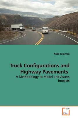 Truck Configurations and Highway Pavements by Nabil Suleiman image