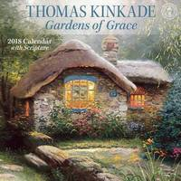 Thomas Kinkade Gardens of Grace 2018 Wall Calendar by Thomas Kinkade