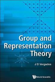 Group And Representation Theory by John Vergados
