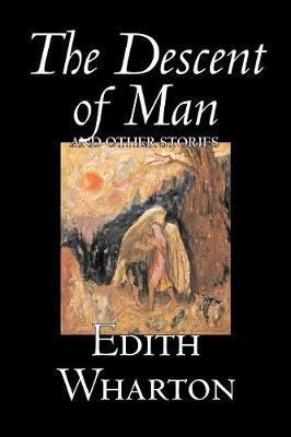 The Descent of Man and Other Stories by Edith Wharton image