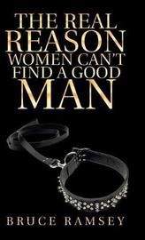 The Real Reason Women Can't Find a Good Man by Bruce Ramsey image