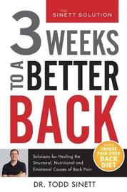 3 Weeks to a Better Back by Todd Sinett