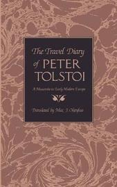 The Travel Diary of Peter Tolstoi by Peter Tolstoi
