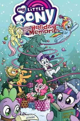 My Little Pony: Holiday Memories by Katie Cook