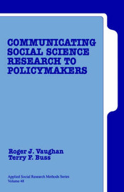 Communicating Social Science Research to Policy Makers by Roger D. Vaughan image