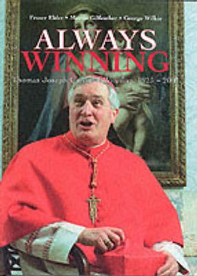 Always Winning: Thomas Joseph Cardinal Winning 1925-2001 by Fraser Elder image