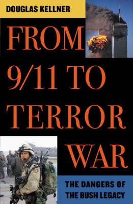 From 9/11 to Terror War by Douglas Kellner image