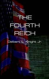 The Fourth Reich by Delbert L. Knight image