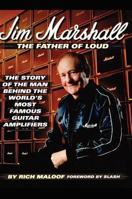 Jim Marshall: the Father of Loud by Richard Maloof image