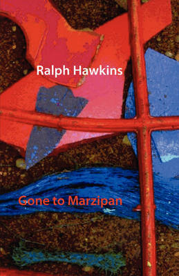 Gone to Marzipan by Ralph Hawkins