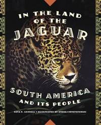 In The Land Of The Jaguar by Gena K Gorrell