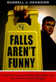 Falls Aren't Funny by Russell J Kendzior image