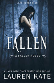 Fallen (Fallen Series #1) by Lauren Kate