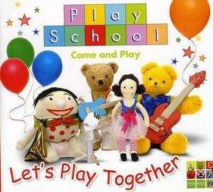 Play School Let's Play Together by Play School