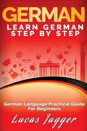 Learn German Step by Step by Lucas Jagger