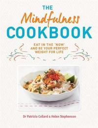 The Mindfulness Cookbook by Patrizia Collard
