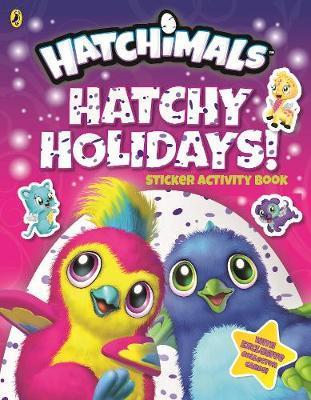 Hatchimals: Hatchy Holidays! Sticker Activity Book by Hatchimals
