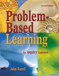 Problem-Based Learning by John F Barell image