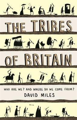 The Tribes of Britain by David Miles image