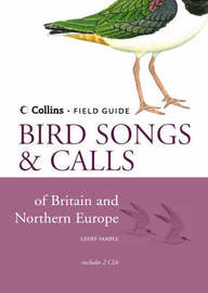 Bird Songs and Calls of Britain and Northern Europe by Geoff Sample image