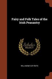 Fairy and Folk Tales of the Irish Peasantry by William Butler Yeats image