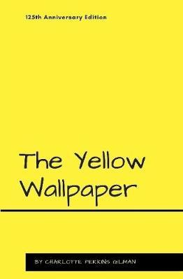 the gradual lose of self control by the narrator in the yellow wallpaper a novel by charlotte perkin The gradual lose of self-control by the narrator in the yellow wallpaper, a novel by charlotte perkins gilman (1095 words, 4 pages) the yellow wallpaper by charlotte perkins gilman is about a new mother going through postpartum depression while her husband tries to keep her from overexerting herself.