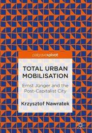 Total Urban Mobilisation by Krzysztof Nawratek image