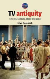Tv Antiquity by Sylvie Magerstadt