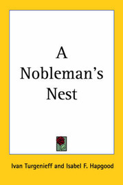 A Nobleman's Nest by Ivan Turgenieff image