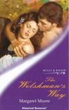 The Welshman's Way by Margaret Moore