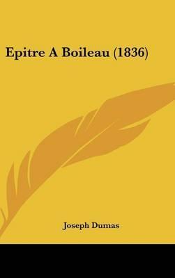 Epitre a Boileau (1836) by Joseph Dumas image