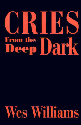 Cries from the Deep Dark by Tutor in French and Fellow Wes Williams (New College, Oxford)
