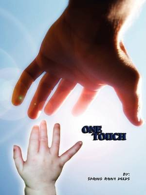 One Touch by Spring Deeds