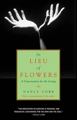 In Lieu of Flowers by Nancy Cobb