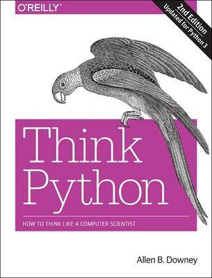Think Python, 2e by Allen B. Downey