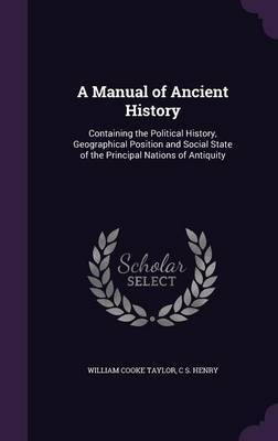 A Manual of Ancient History by William Cooke Taylor image