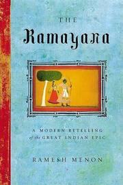 The Ramayana by Ramesh Menon