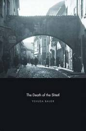 The Death of the Shtetl by Yehuda Bauer image