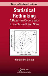 Statistical Rethinking by Richard McElreath