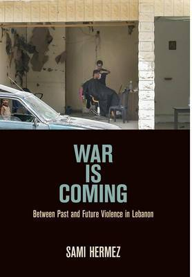 War Is Coming by Sami Hermez