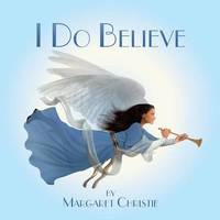 I Do Believe by Margaret Christie image