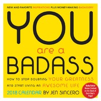 You Are A Badass 2018 Desk Calendar by Jen Sincero
