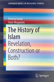 The History of Islam by Terence Lovat image