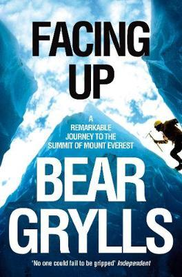 Facing Up by Bear Grylls image