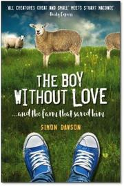 The Boy Without Love by Simon Dawson