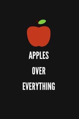 Apples Over Everything by Sosweet Notebooks