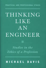 Thinking Like an Engineer by Michael Davis image