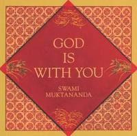 God Is With You by Swami Muktananda image